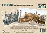 Schwerin auf alten und neuen Ansichten: Kalender 2021